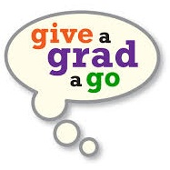 CLICK HERE TO REGISTER WITH GIVE A GRAD A GO TODAY!